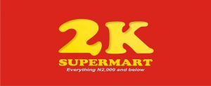 2k Supermart, First Discount Store that Sells Everything N2000 Opens in Abuja